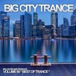 Big City Trance Volume 55 (2013)