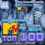 Top 100 MTV. Февраль 2014. Зарубежный выпуск (2014)