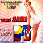 Top 100 MTV. Март-Апрель 2014 (2014)
