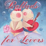 Ballads For Lovers (2014)