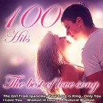The Best of Love Songs — 100 Hits (2015)