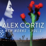 Alex Cortiz — New Works, Vol. 1 (2014)