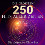 Die Ultimative Oldie Box — Die 250 Gro&ten Hits Aller Zeiten (2015)