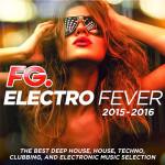 FG. Electro Fever 2015 — 2016 (2015)