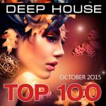 Top 100 Deep House (October 2015) (2015)