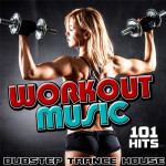 Workout Music (Dubstep Trance House) (2015)